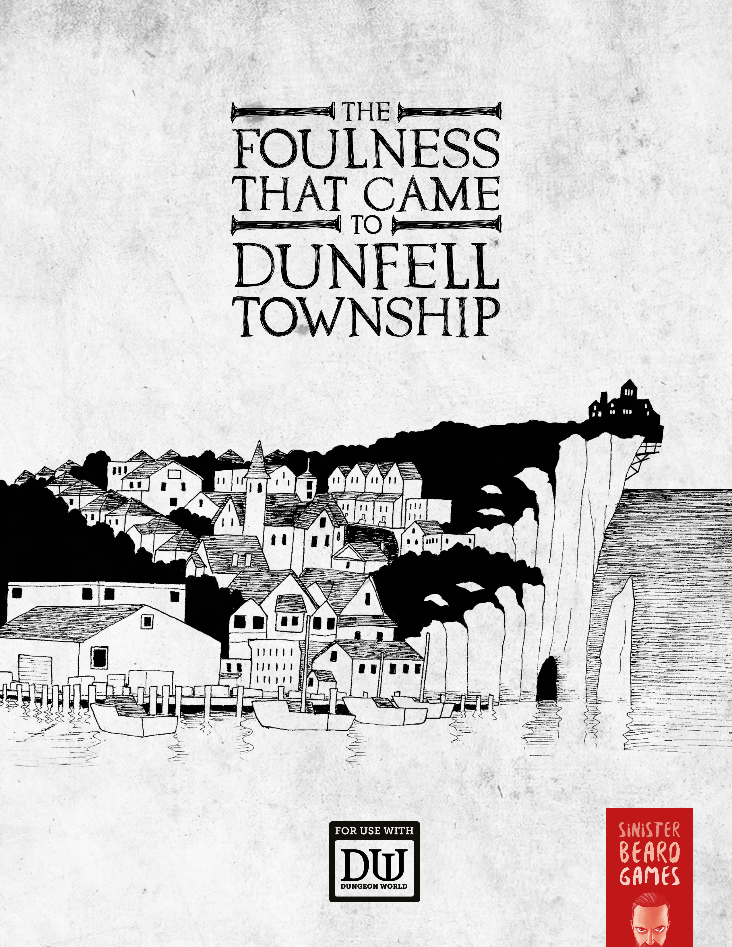 The Foulness That Came to Dunfell Township PDF